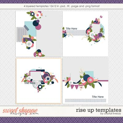 Rise Up Templates by Crystal Livesay