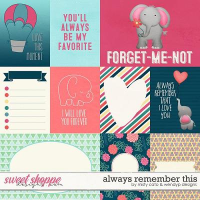 Always Remember This Cards by Misty Cato and WendyP Designs