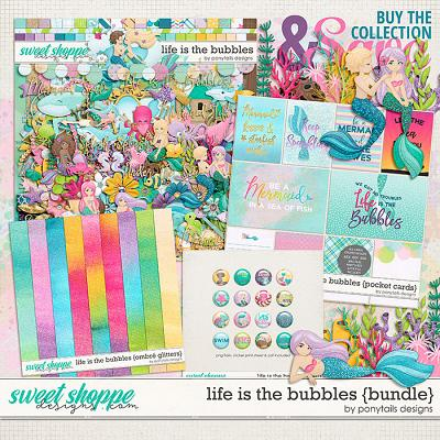 Life is the Bubbles Bundle by Ponytails