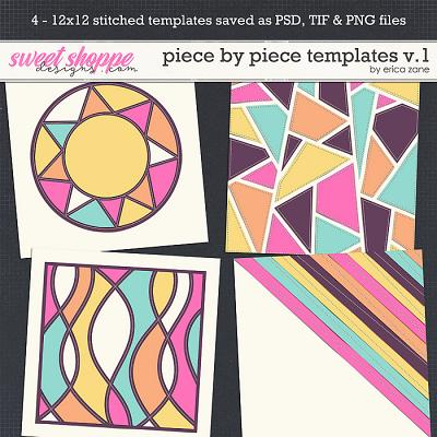 Piece by Piece Templates v.1 by Erica Zane