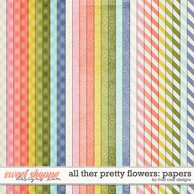 All the Pretty Flowers: Papers by River Rose Designs
