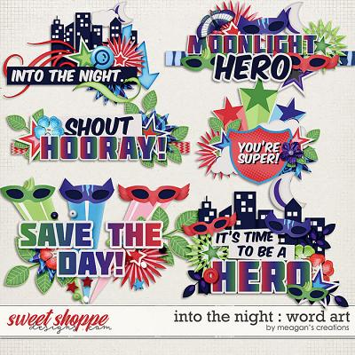 Into the Night : Word Art by Meagan's Creations
