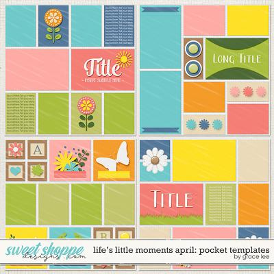 Life's Little Moments April Pocket Templates by Grace Lee