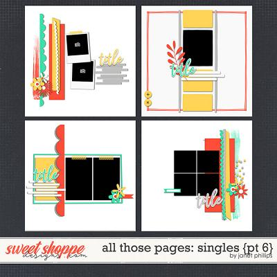 ALL THIS PAGES: SINGLES {PART 6} by Janet Phillips