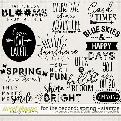 For The Record: Spring Stamps by Becca Bonneville & Digital Scrapbook Ingredients