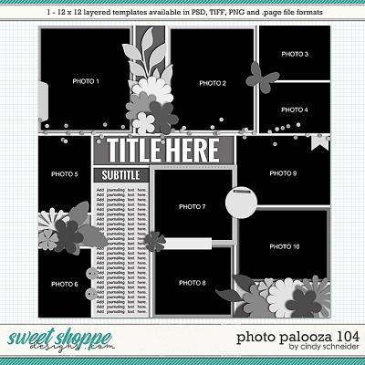 Cindy's Layered Templates - Photo Palooza 104 by Cindy Schneider