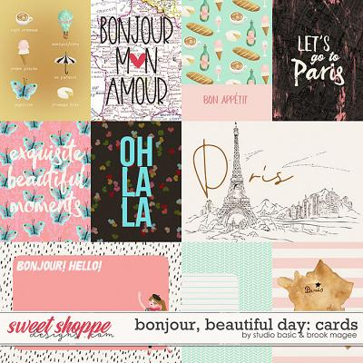 Bonjour, Beautiful Day Cards by Brook Magee and Studio Basic Designs