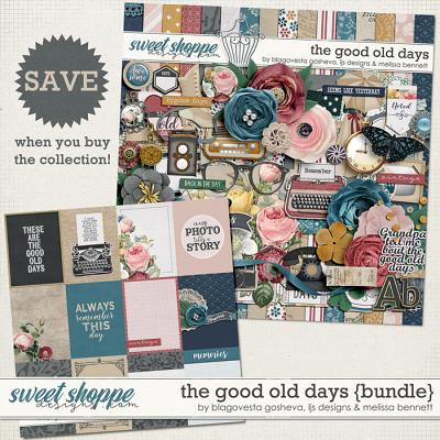 The Good Old Days Bundle by Blagovesta Gosheva, LJS Designs & Melissa Bennett