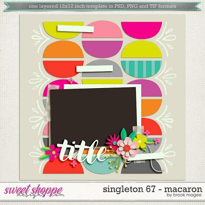 Brook's Templates - Singleton 67 - Macaron by Brook Magee