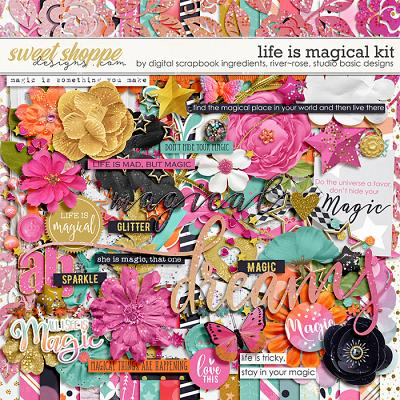 Life Is Magical by River Rose Designs, Studio Basic Designs & Digital Scrapbook Ingredients