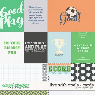 Live with goals - cards by WendyP Designs