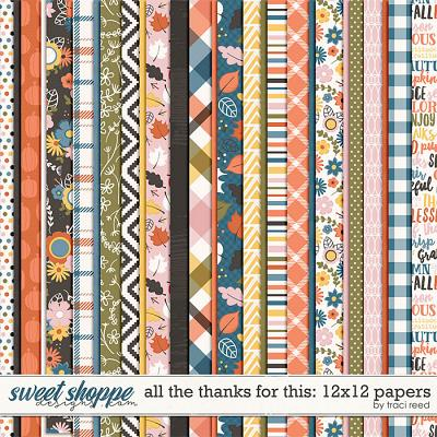 All The Thanks For This 12x12 Papers by Traci Reed