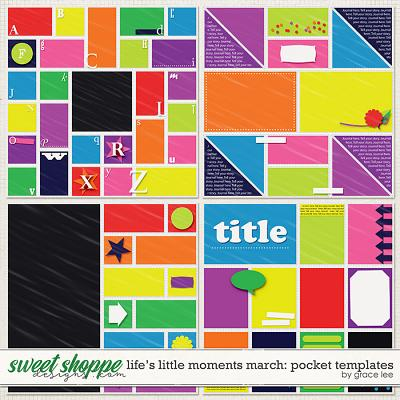 Life's Little Moments March Pocket Templates by Grace Lee