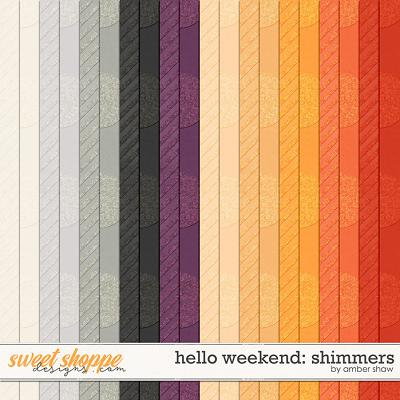 Hello Weekend: Shimmers by Amber Shaw