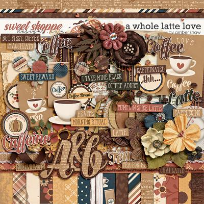 A Whole Latte Love by Amber Shaw