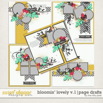 BLOOMIN LOVELY V.1 | PAGE DRAFTS by The Nifty Pixel