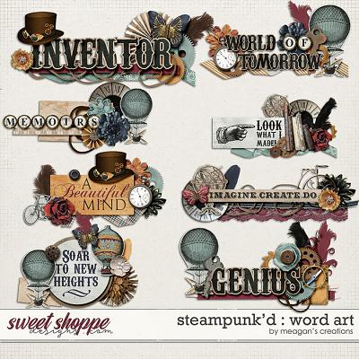 Steampunk'd : Word Art by Meagan's Creations