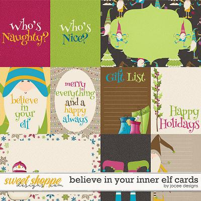 Believe in your inner Elf Cards by JoCee Designs