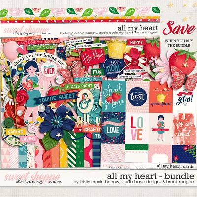All my Heart - Bundle by Studio Basic Designs, Kristin Cronin-Barrow & Brook Magee