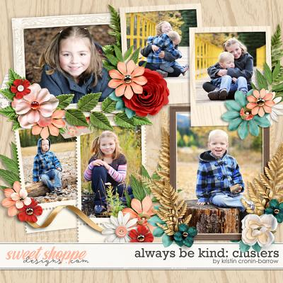 Always be Kind: Clusters by Kristin Cronin-Barrow