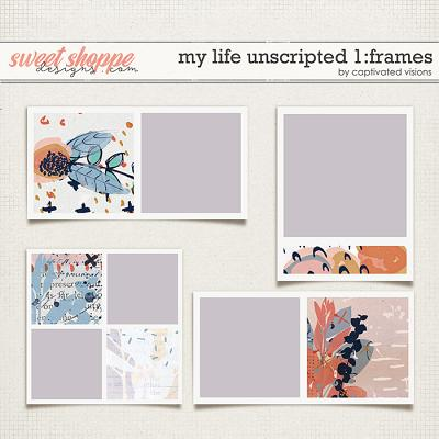 My Life Unscripted 1: Frames by Captivated Visions
