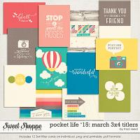 Pocket Life '15: March 3x4 Titlers by Traci Reed