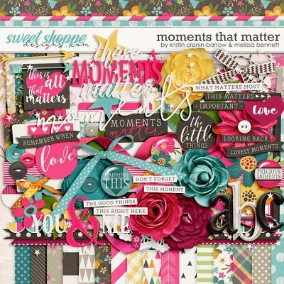 Moments that Matter by Kristin Cronin-Barrow & Melissa Bennett