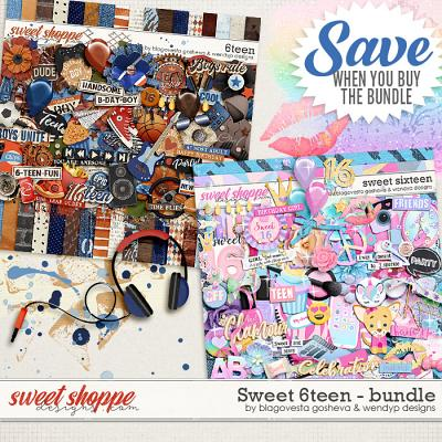 Sweet 6teen {bundle} by Blagovesta Gosheva & WendyP Designs