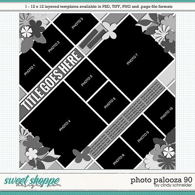 Cindy's Layered Templates - Photo Palooza 90 by Cindy Schneider