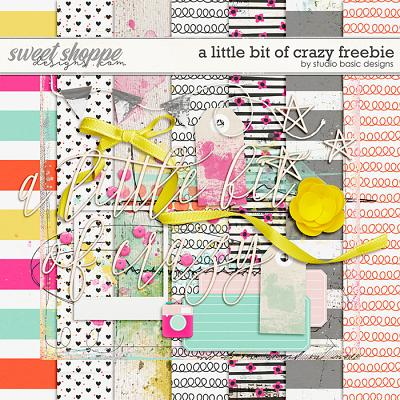 A Little Bit Of Crazy FREEBIE by Studio Basic