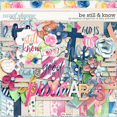 Be Still & Know by Shawna Clingerman & Libby Pritchett