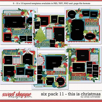 Cindy's Layered Templates - Six Pack 11: This is Christmas by Cindy Schneider