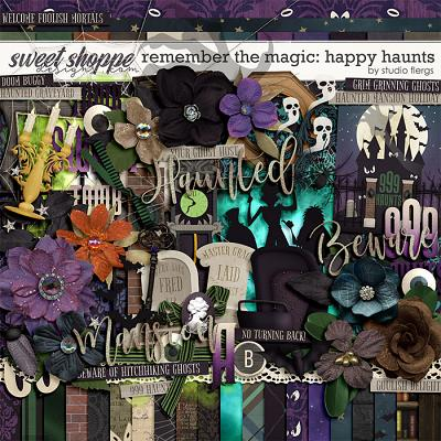 Remember the Magic: HAPPY HAUNTS by Studio Flergs