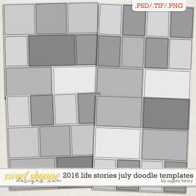 2016 Life Stories - July Doodle Templates by Sugary Fancy