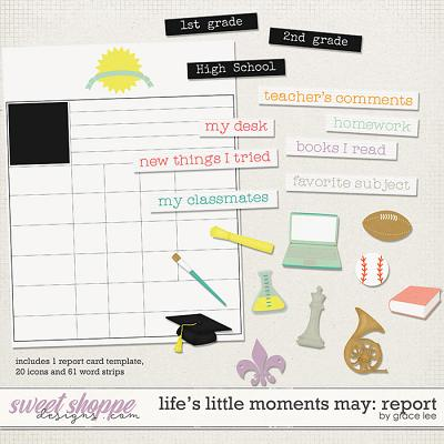Life's Little Moments May Report by Grace Lee
