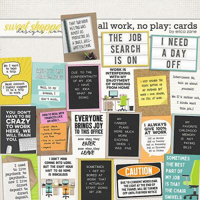 All Work, No Play: Cards by Erica Zane