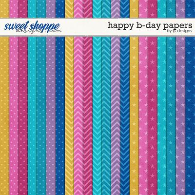 Happy B-day Papers by LJS Designs
