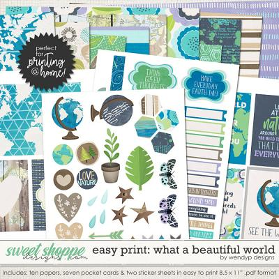 Easy Print: What a beautiful world by WendyP Designs