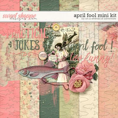 April Fool Mini Kit by On A Whimsical Adventure