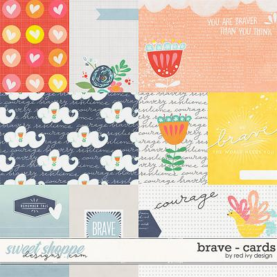 Brave - Cards by Red Ivy Design