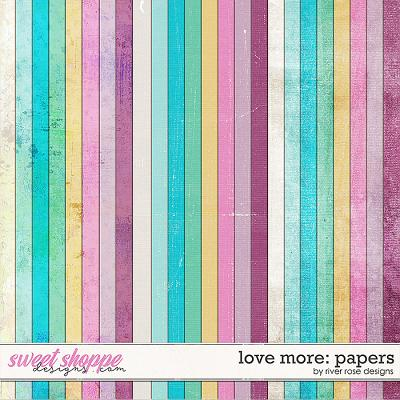 More Love: Papers by River Rose Designs