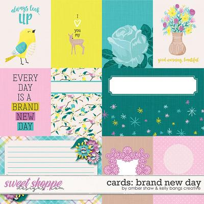 Brand New Day: Cards by Amber Shaw & Kelly Bangs Creative