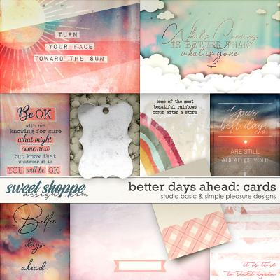Better Days Ahead Cards by Simple Pleasure Designs and Studio Basic