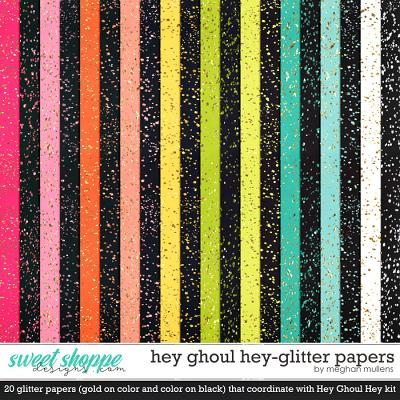 Hey Ghoul Hey Glitter Paper Pack by Meghan Mullens