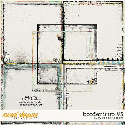 Border It Up #5 by Studio Basic