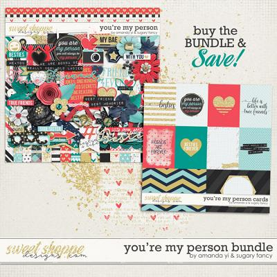You're My Person : Bundle by Amanda Yi & Sugary Fancy