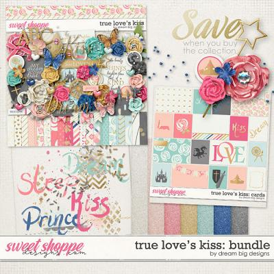 True Love's Kiss: Bundle by Dream Big Designs