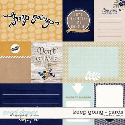 Keep Going - Cards - by Red Ivy Design