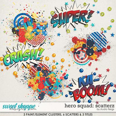 Hero Squad: SCATTERZ by Studio Flergs