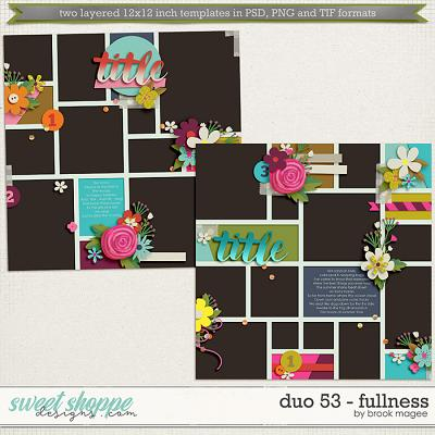 Brook's Templates - Duo 53 - Fullness by Brook Magee